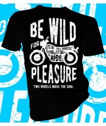 Be Wild Live to Ride
